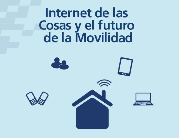 Internet de las Cosas y el futuro de la Movilidad