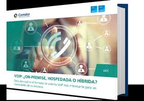 VoIP - ¿On-Premise, hospedada o híbrida