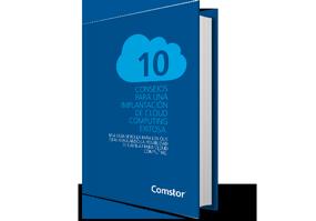 10 Consejos para una implantación de Cloud Computing exitosa