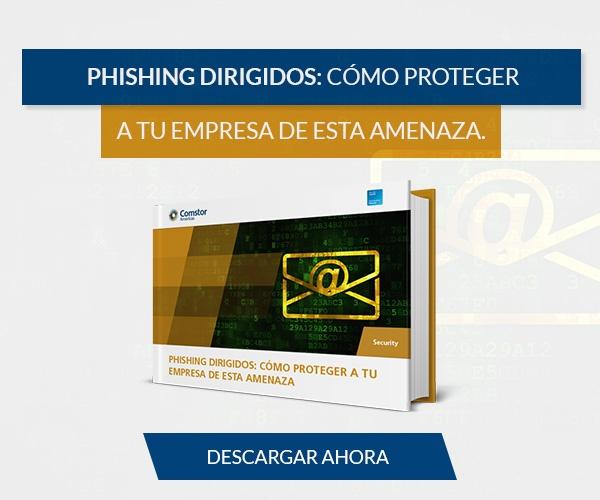 Phishing dirigidos: cómo proteger a tu empresa de esta amenaza