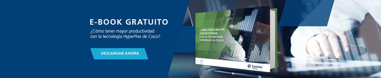 Cómo tener mayor productividad con la tecnología HyperFlex de Cisco