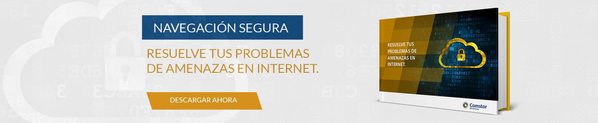 Resuelve tus problemas de amenazas en Internet